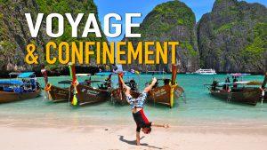 Voyage et confinement, part II